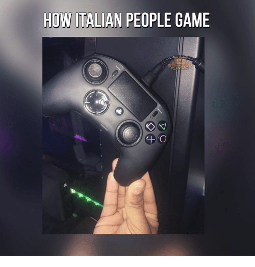 Memes, 🤖, and Italian: HOW ITALIAN PEOPLE GAME