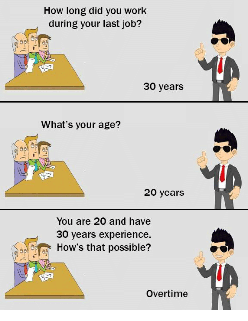 how did you work during your last 30 years what