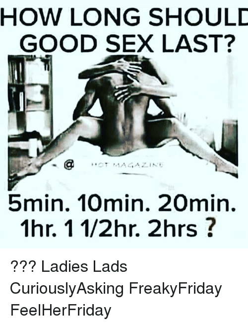 how long should good sex last