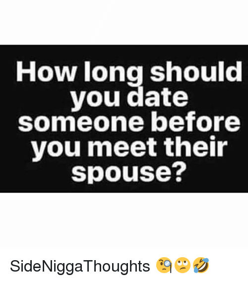 How long to know someone before dating