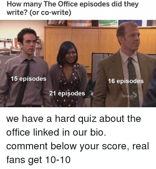 How many the office episodes did they write or co write 15 episodes 16 episodes 21 episodes we - How many episodes of the office ...