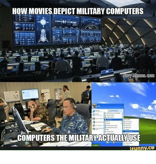 Military and Gom: HOW MOVIES DEPICTMILITARY COMPUTERS  Memes gom  COMPUTERS THE MILITARY ACTUALIVUSE  funny