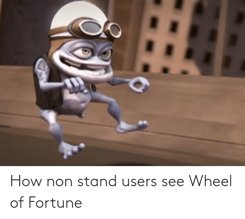 wheel of fortune: How non stand users see Wheel of Fortune
