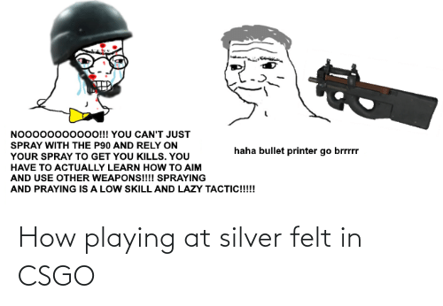 Silver: How playing at silver felt in CSGO