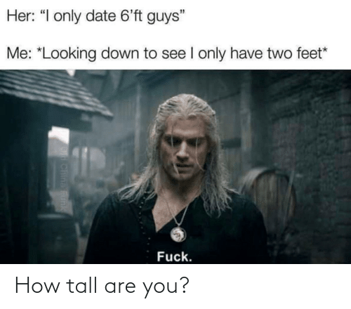 how tall are you: How tall are you?