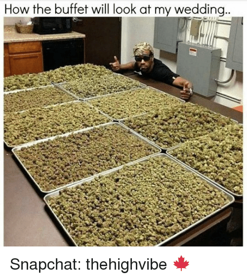 The Buffet: How the buffet will look at my wedding. Snapchat: thehighvibe 🍁