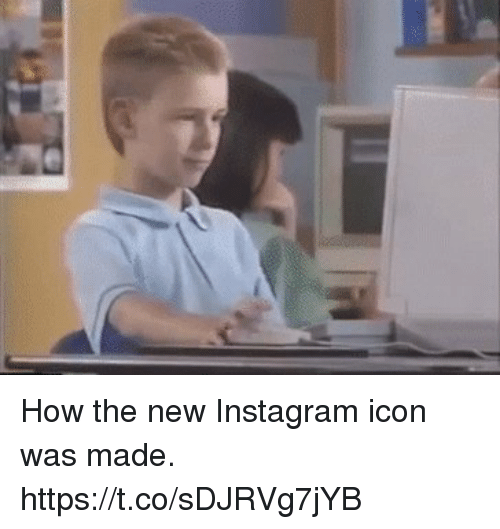 Instagram, Girl Memes, and Iconic: How the new Instagram icon was made. https://t.co/sDJRVg7jYB