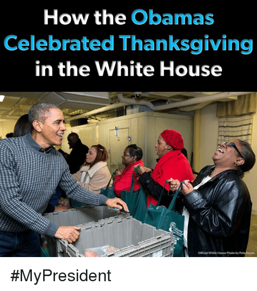 The Obamas: How the Obamas  Celebrated Thanksgiving  in the White House  Officlal White House Photo by #MyPresident