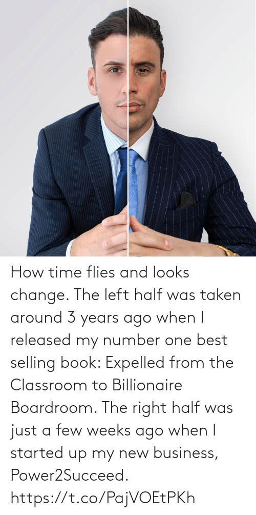 Half: How time flies and looks change.   The left half was taken around 3 years ago when I released my number one best selling book: Expelled from the Classroom to Billionaire Boardroom.   The right half was just a few weeks ago when I started up my new business, Power2Succeed. https://t.co/PajVOEtPKh