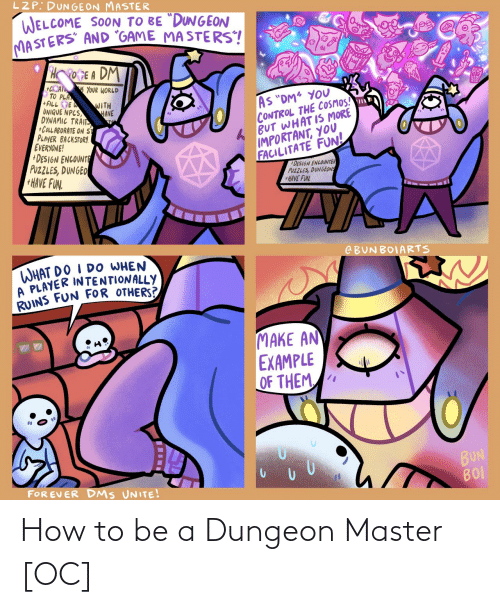 How To Be A: How to be a Dungeon Master [OC]