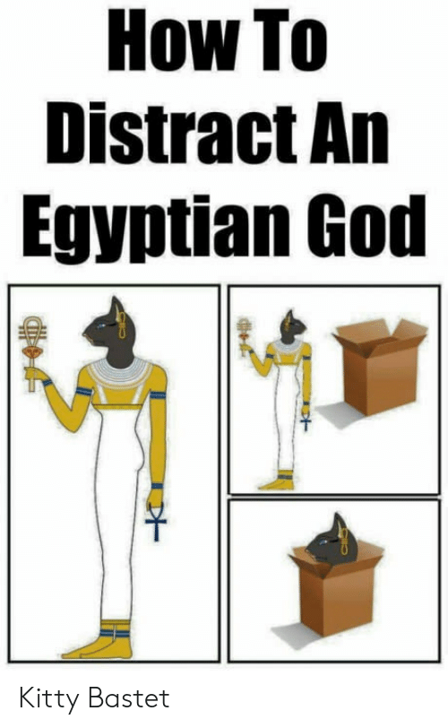 egyptian god: How To  Distract An  Egyptian God Kitty Bastet