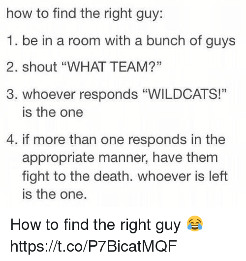 Where to find the right guy