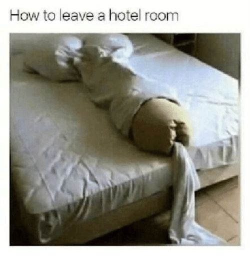 hotel room: How to leave a hotel room