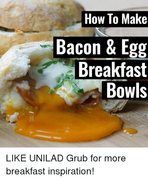 SIZZLE: How To Make  Bacon & Egg  Breakfast  Bowls LIKE UNILAD Grub for more breakfast inspiration!