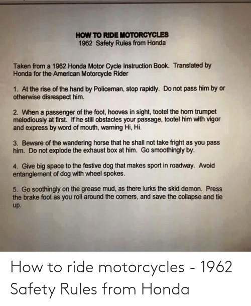 Honda: How to ride motorcycles - 1962 Safety Rules from Honda