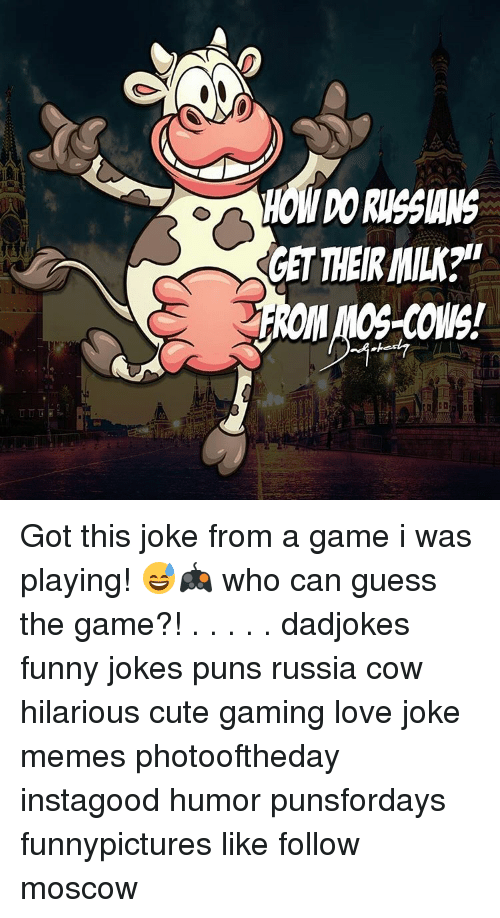 """joke pun: HOWDORUSSIANS  GET THEIR MILK?""""  FROM MOS-COWS! Got this joke from a game i was playing! 😅🎮 who can guess the game?! . . . . . dadjokes funny jokes puns russia cow hilarious cute gaming love joke memes photooftheday instagood humor punsfordays funnypictures like follow moscow"""