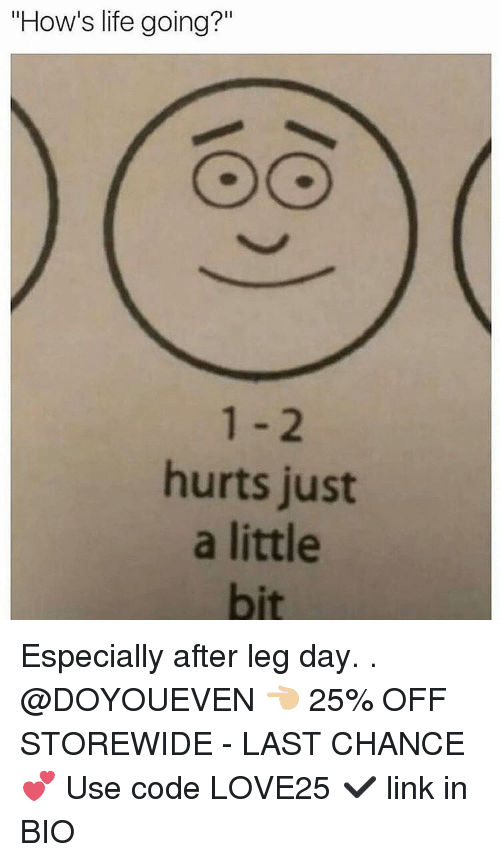 """After Leg Day: """"How's life going?""""  hurts just  a little Especially after leg day. . @DOYOUEVEN 👈🏼 25% OFF STOREWIDE - LAST CHANCE 💕 Use code LOVE25 ✔️ link in BIO"""