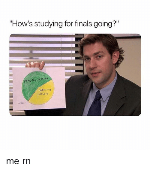 """Finals, Memes, and 🤖: """"How's studying for finals going?  PROCRISTNATING  Oistracting  others me rn"""