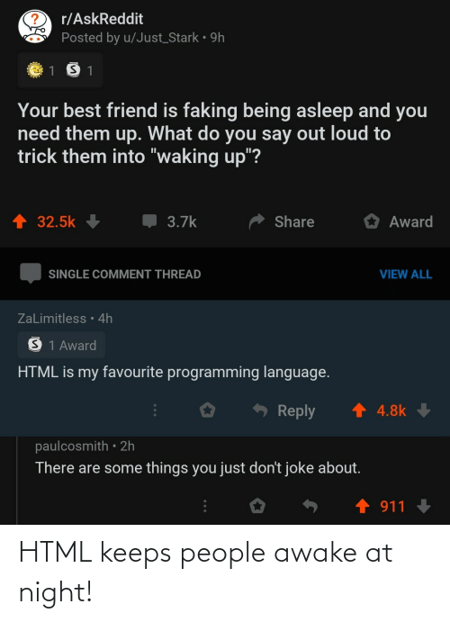 html: HTML keeps people awake at night!
