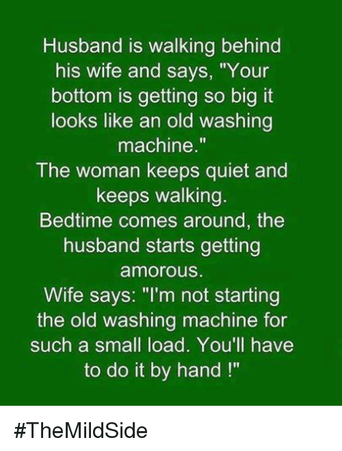 Memes Meme: Husband Is Walking Behind His Wife and Says Your ...