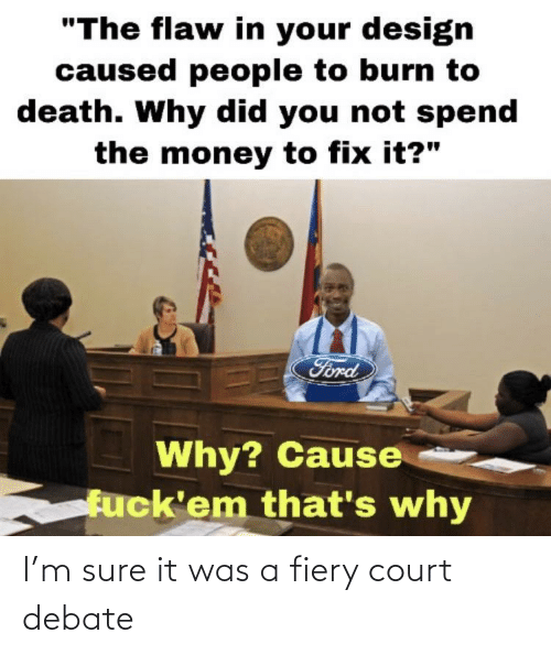 court: I'm sure it was a fiery court debate
