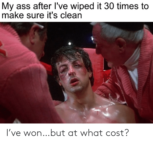 Cost: I've won…but at what cost?