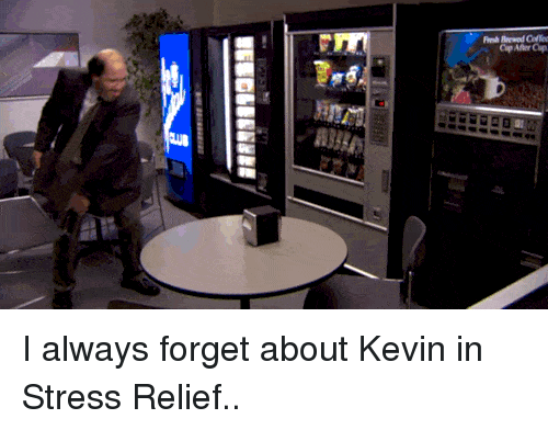 The Office, Stress, and Kevin: I always forget about Kevin in Stress Relief..
