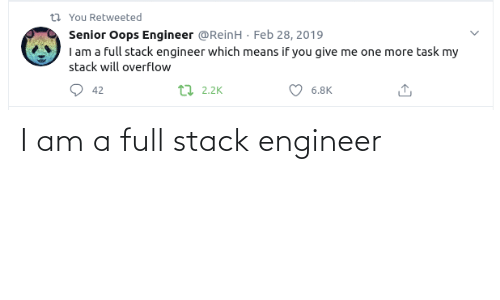 engineer: I am a full stack engineer