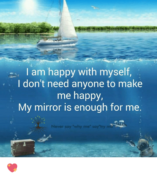 how to become happy with myself