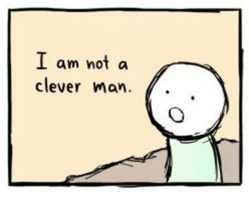 [Image: i-am-not-a-clever-man-29267706.png]