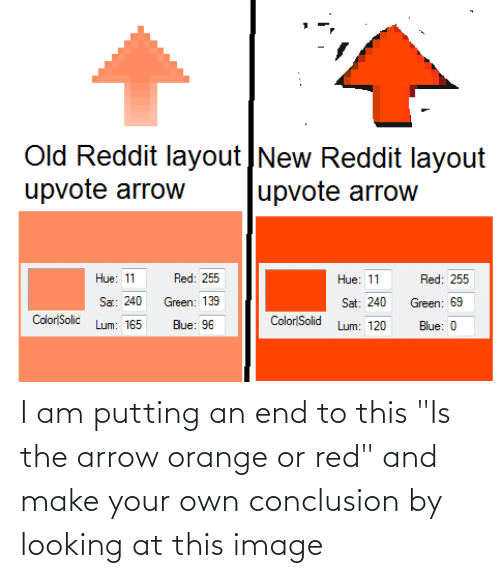 """make your own: I am putting an end to this """"Is the arrow orange or red"""" and make your own conclusion by looking at this image"""
