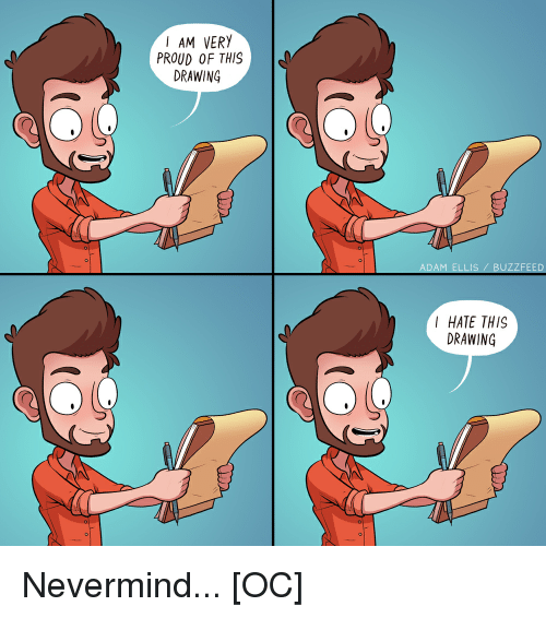Buzzfeed, Drawings, and Proud: I AM VERY  PROUD OF THIS  DRAWING  ADAM ELLIS BUZZFEED  I HATE THIS  DRAWING Nevermind... [OC]