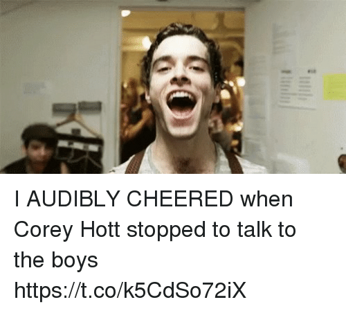 Memes, Boys, and 🤖: I AUDIBLY CHEERED when Corey Hott stopped to talk to the boys https://t.co/k5CdSo72iX