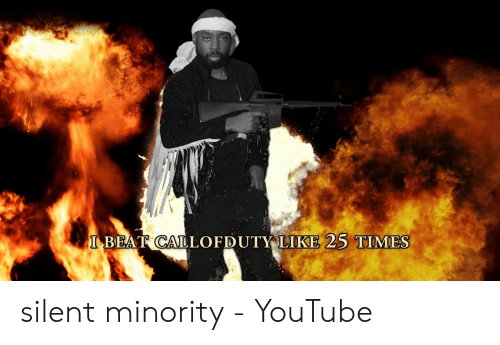 Gmcfosho: I BEAT CALLOFDUTY LIKE 25 TIMES silent minority - YouTube
