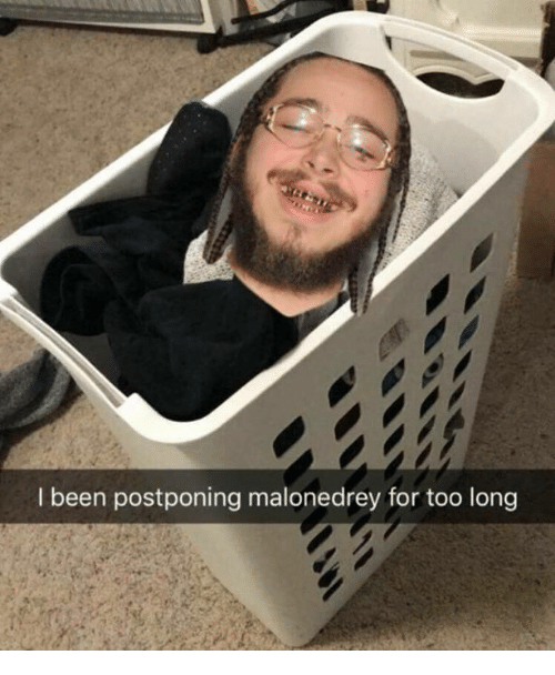 Been, Celebrities, and For: I been postponing malonedrey for too long