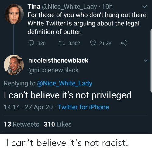 Racist: I can't believe it's not racist!