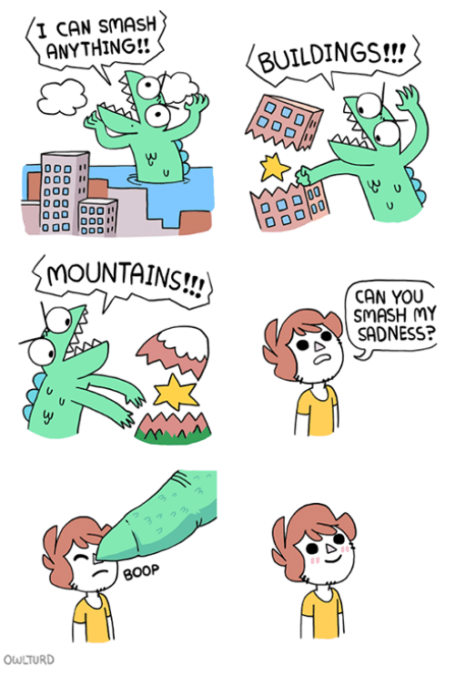 Memes, Smashing, and 🤖: I CAN SMASH  ANYTHING!!  BUILDINGS!!/  000 I  MOUNTAINS!!  CAN YOU  SMASH MY  SADNESS?  3つクろ  OWLTURD