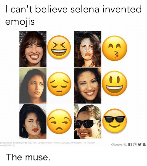 univision: I can't believe selena invented  emojis  photocredit Selena Quintanilla YouTube Univision Felicia Gonzalez/PnterestIThe Inquisitr  @wearemiitu  emojpedia org The muse.