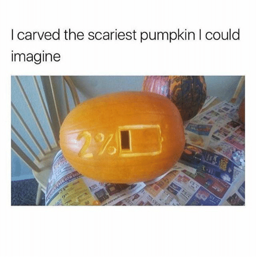 Funny, Pumpkin, and Imagine: I carved the scariest pumpkin I could  imagine