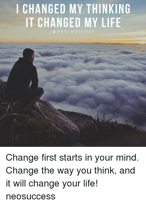 """the changes in my life after Here are some quotes about change in life: life changing quotes """"it doesn't matter where you are, you are nowhere compared to where you can go."""