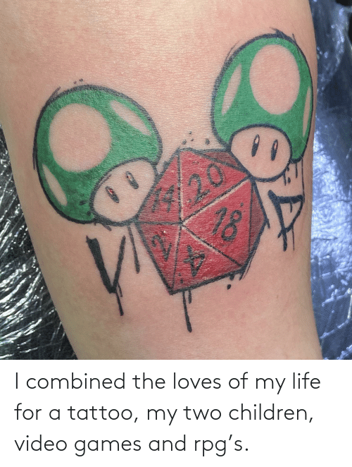rpg: I combined the loves of my life for a tattoo, my two children, video games and rpg's.