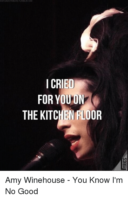 crying meme: i cried foryou on the kitchen bloor amy winehouse
