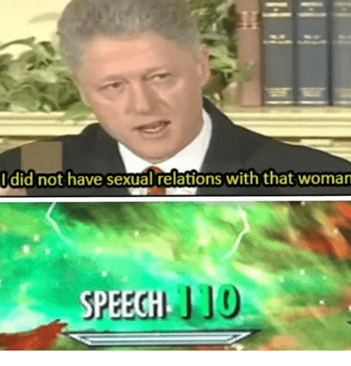 i did not have sexual relations with that women