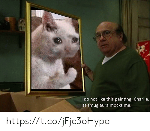 smug: I do not like this painting, Charlie.  Its smug aura mocks me. https://t.co/jFjc3oHypa