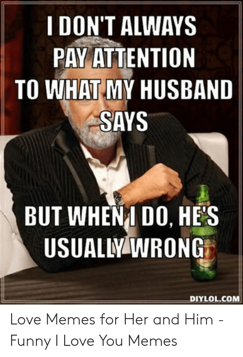 Husband And Wife Love Memes Funny