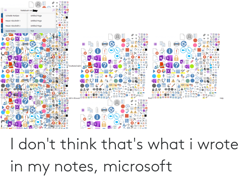 notes: I don't think that's what i wrote in my notes, microsoft