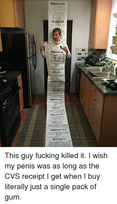 Fucking, Memes, and Penis: I extrabx  $5.00  s rewards I This guy fucking killed it. I wish my penis was as long as the CVS receipt I get when I buy literally just a single pack of gum.