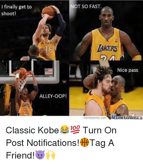 Oopes: I finally get to  shoot!  ALLEY-OOP!  OT SO FAST.  AKERS  Nice pass Classic Kobe😂💯 Turn On Post Notifications!🏀Tag A Friend!😈🙌