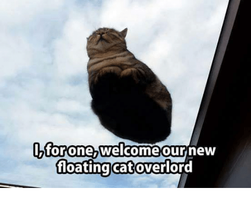 i for one welcome our