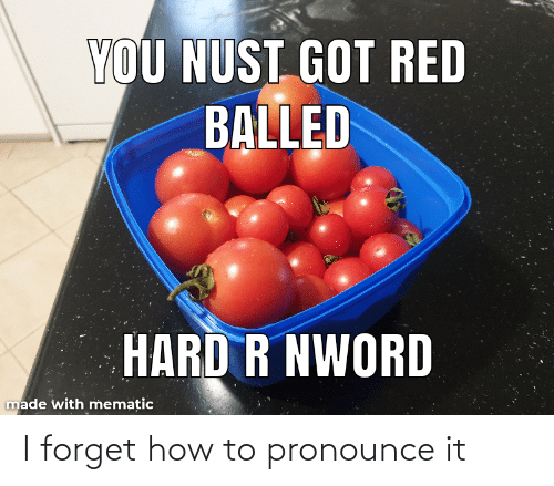 how to pronounce: I forget how to pronounce it